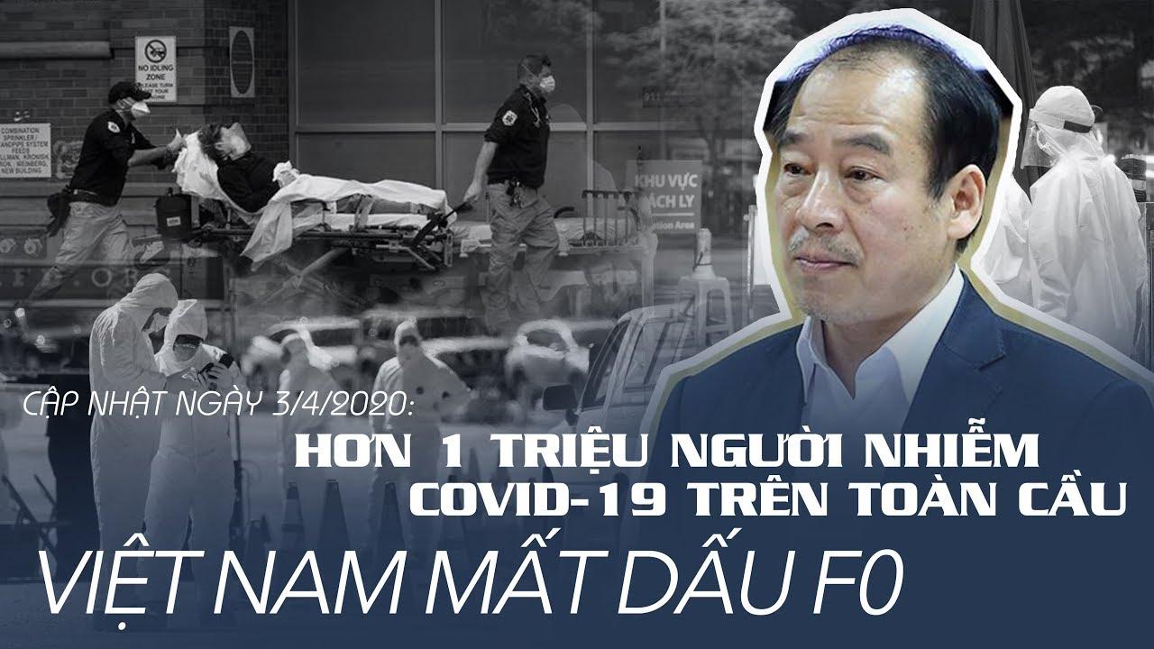 Hơn 1 TRIỆU NGƯỜI nhiễm Covid-19 trên toàn cầu, Việt Nam mất dấu F0 | 03/04/2020
