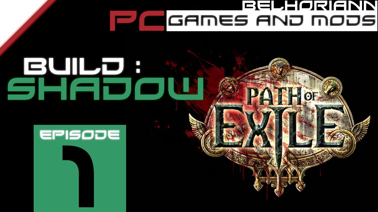 Path of Exile - Shadow Build Ep  1 - Energy Shield, Crit, Life Leech  (Hardcore)