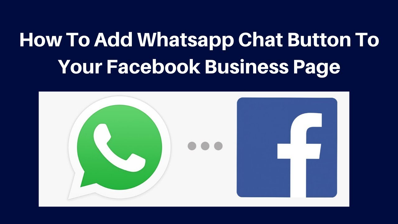 How to add whatsapp chat button to your facebook business page