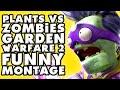 Plants vs. Zombies: Garden Warfare 2 Funny Montage #2!
