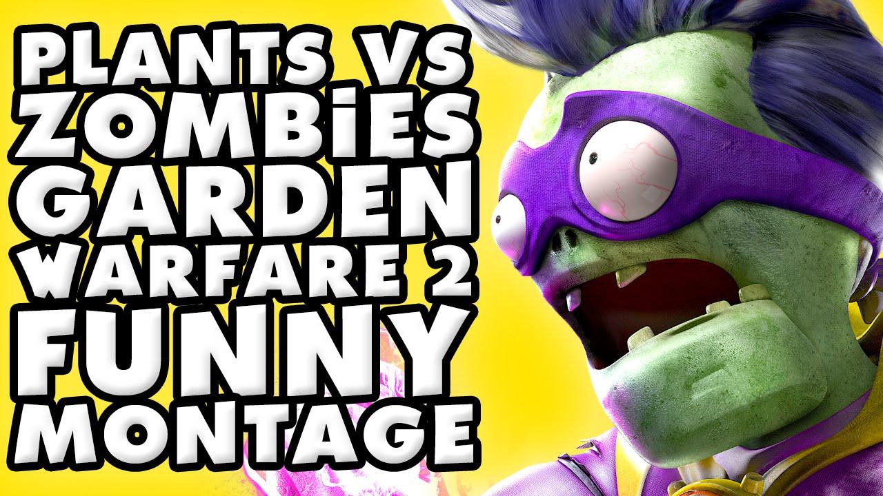 Plants Vs Zombies Garden Warfare 2 Funny Montage 2 Doovi