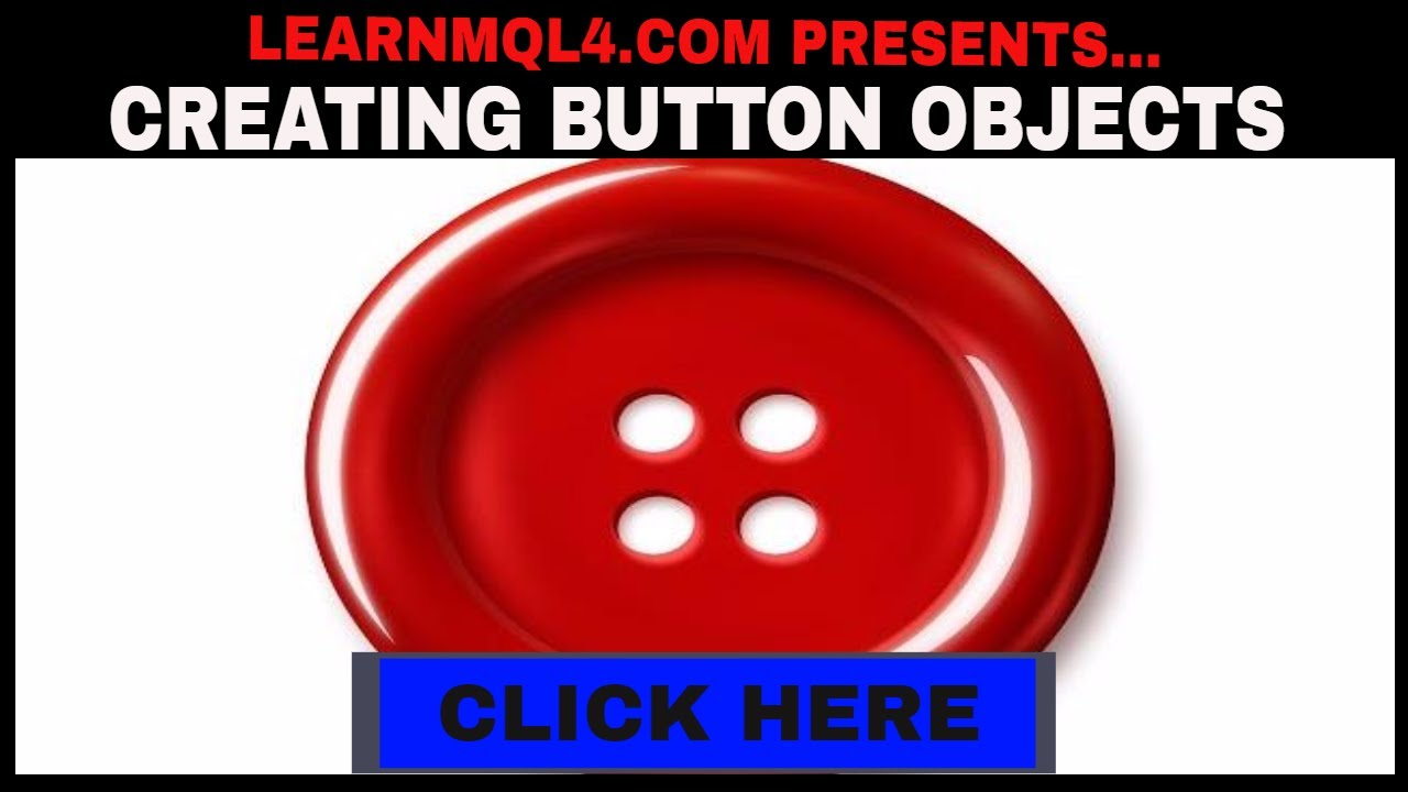 Creating Buttons Using Object Oriented Programming In Mql4 Youtube
