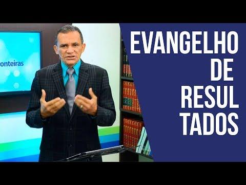 Evangelho de Resultados - Pastor Pedro Cerdeira