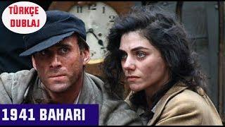 1941 Baharı (Spring 1941) - TÜRKÇE DUBLAJ (Dram Filmi)