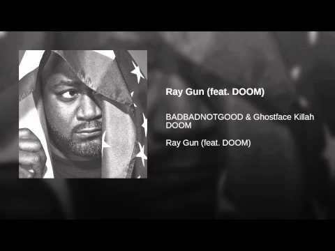 Ray Gun (feat. DOOM)
