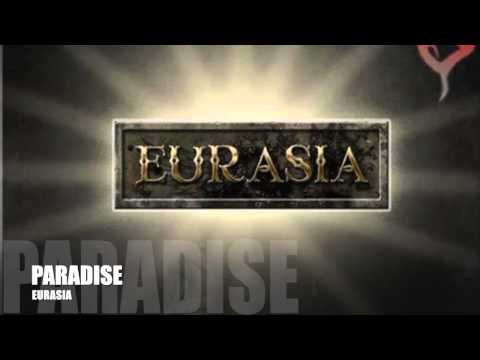"EURASIA   New Single    "" Paradise """