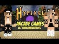 Hypixel Arcade Games! W/ Awesomeallie5050 [Minecraft]