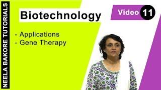 Biotechnology - Gene Therapy