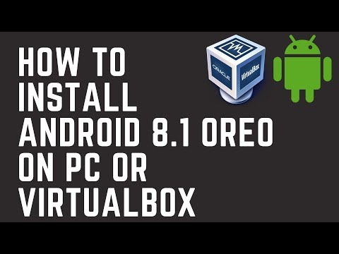 How To Install Android 8 On Virtualbox