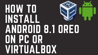 Gambar cover How to Install Android 8 on Virtualbox