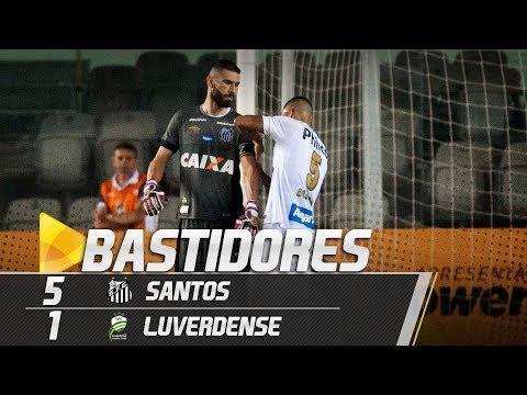 Santos 5 x 1 Luverdense | BASTIDORES | Copa do Brasil (10/05/18)