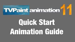 Animation - TVPaint 11 QuickStart Overview