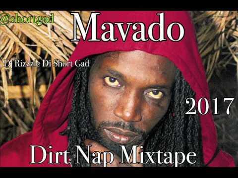 Mavado Dirt Nap Mixtape (April 2017) Dj Rizzzle Di Short Gad