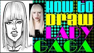 How To Draw A Quick Caricature Lady Gaga