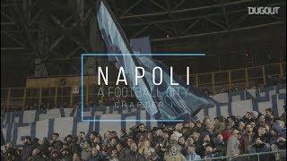 Napoli   A Football City: The Fans