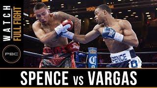 Spence vs Vargas Full Fight: April 11, 2015 - PBC on NBC