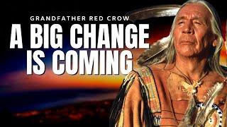 Apocalypse HOPI Prophecy is Coming True | Floyd 'Red Crow' Westerman (Kangi Duta)