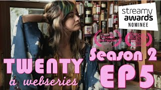 "TWENTY A Webseries | S2 E5 | ""Valerie"""