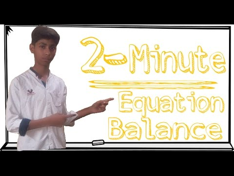 How To Balance Any Equation In 2 Minutes