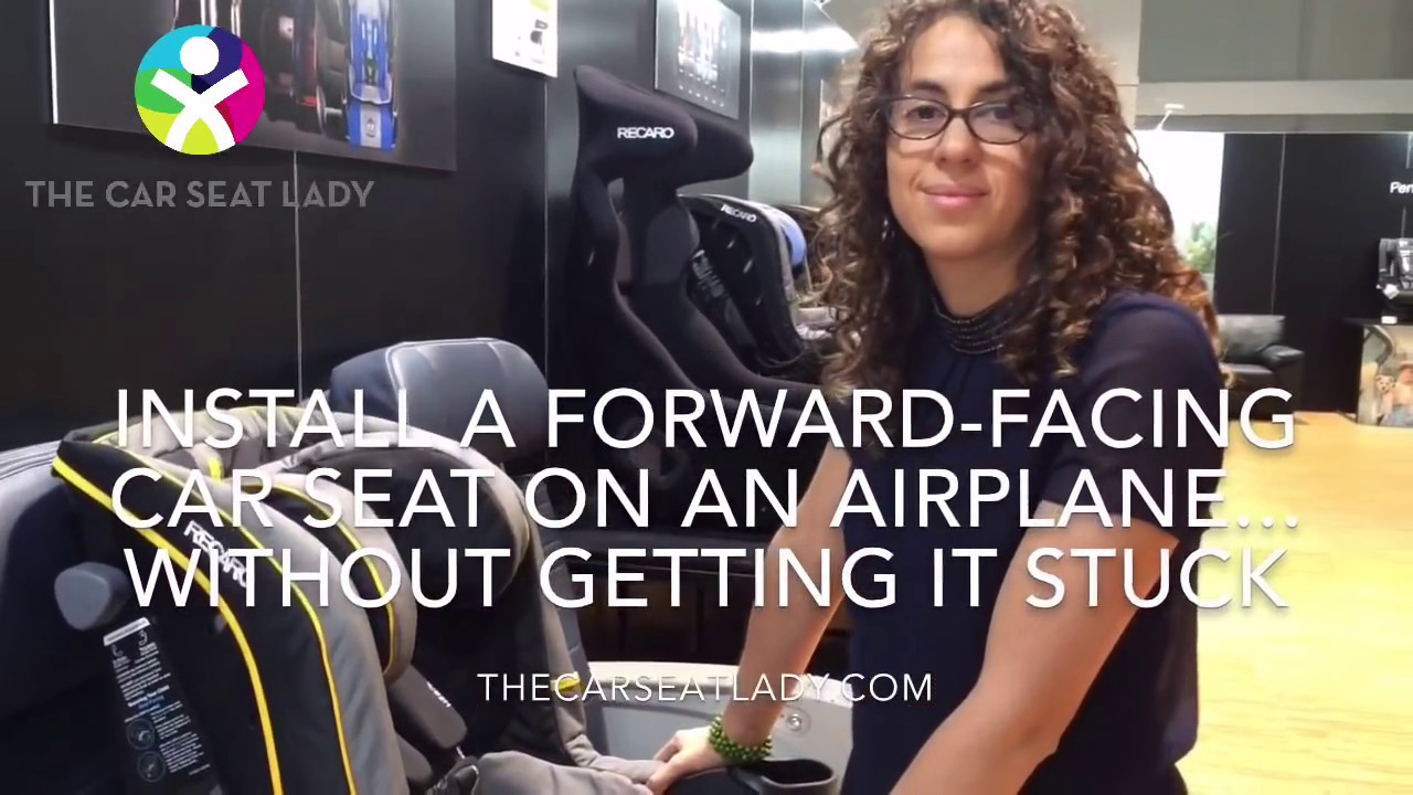Dont Get A Forward Facing Car Seat Stuck On Plane