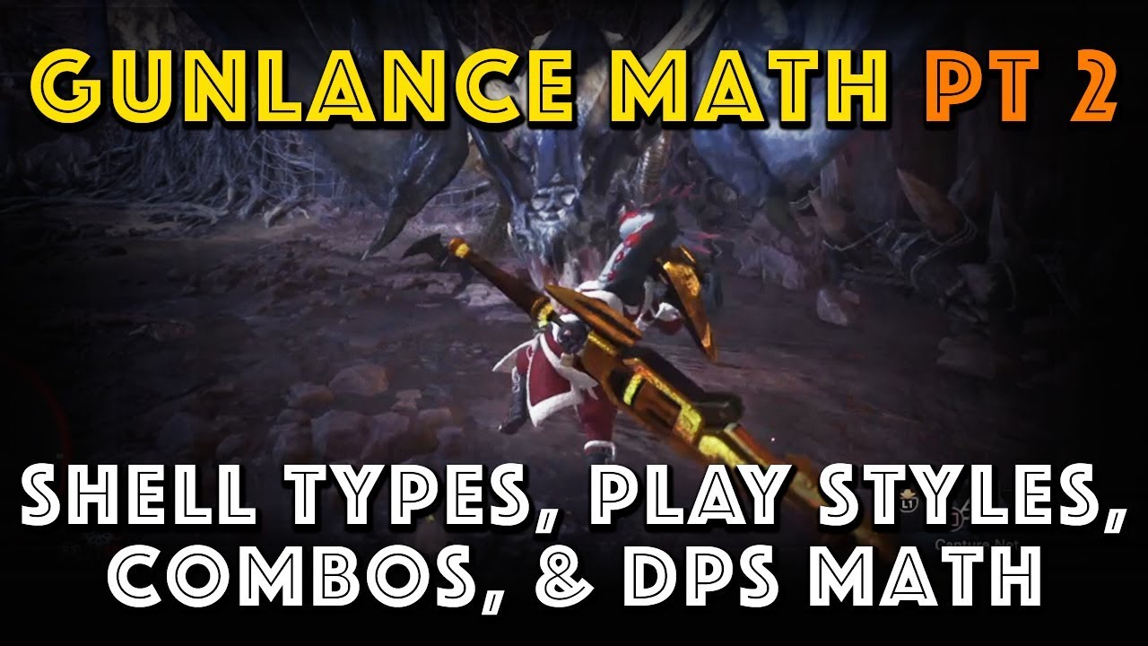 Fixed] GL Math: Shell types, Combos, Playstyles, & DPS(MHW