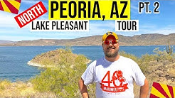Peoria, Arizona Tour and Lake Pleasant (AZ) | Moving / Living In Phoenix, Arizona Suburbs (Pt. 2)