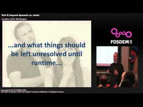 FOSDEM 2015 - Developer Room - Perl - Erl6 Beyond Dynamic Vs Static