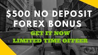 No Deposit Bonus Forex ! $500 No Deposit Bonus ! Instant Forex bonus