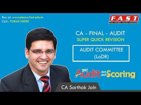 CA FINAL AUDIT   Super Quick Revision   Audit Committee (LoDR)