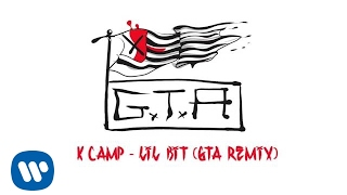 K Camp - Lil Bit (GTA Remix)