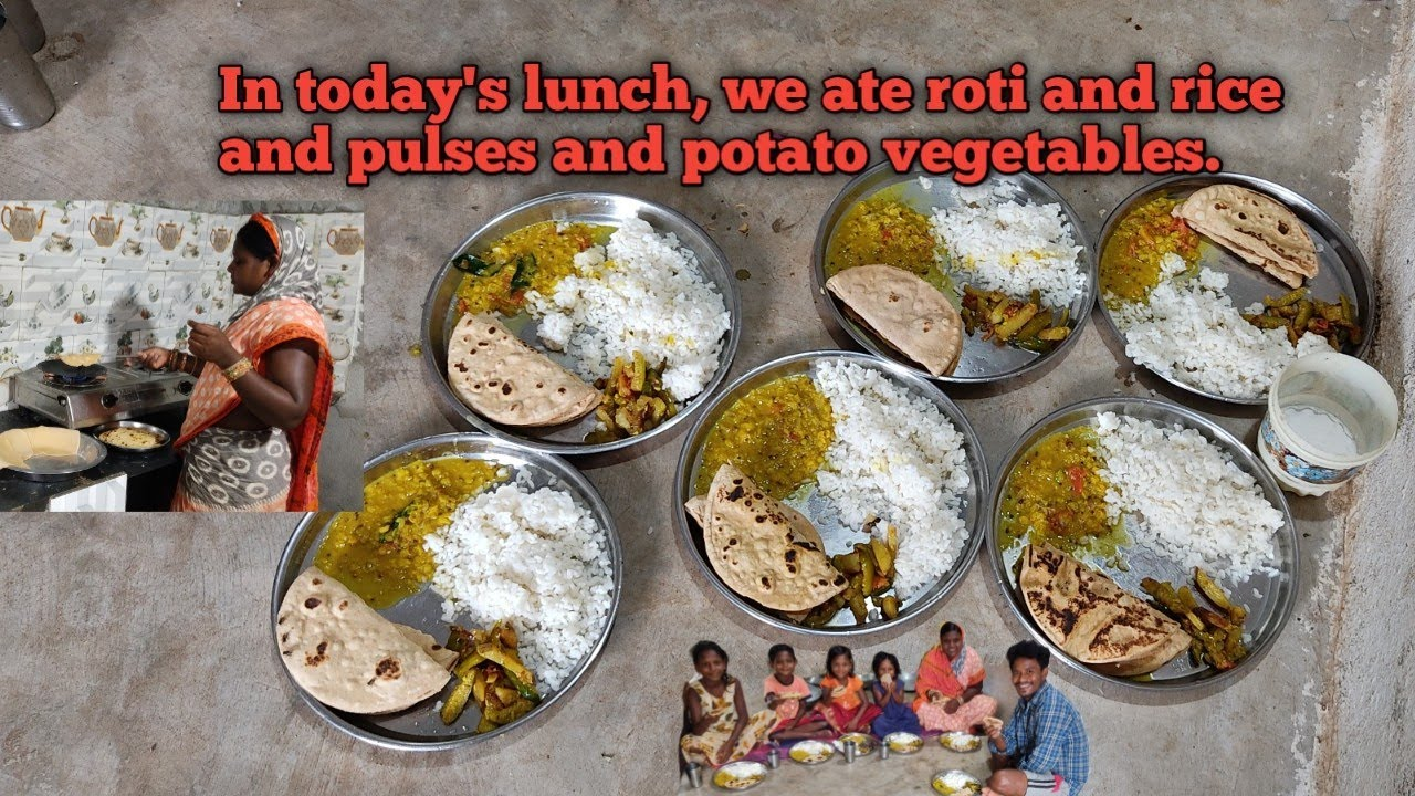 In today's lunch, we ate roti and rice and pulses and potato vegetables.