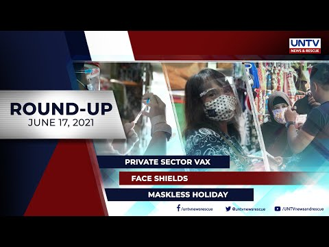 UNTV NEWS ROUNDUP: Mga balitang dapat mong malaman (June 17, 2021)