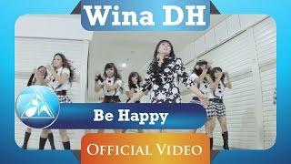 Wina DH - Be Happy (HD)