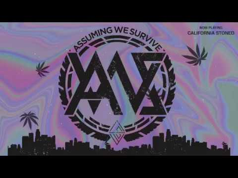 Assuming We Survive - California Stoned