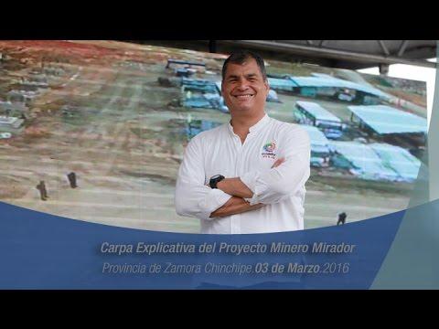 Carpa Explicativa del Proyecto Minero Mirador, Provincia de Zamora Chinchipe 03/03/2016
