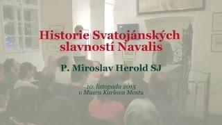 Historie Svatojánských slavností Navalis