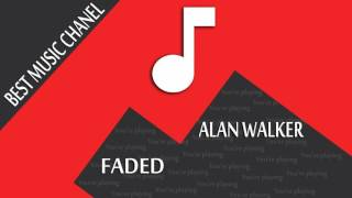 Baixar ALAN WALKER - FADED ( BEST MUSIC CHANEL )