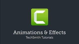 Camtasia: Animationen & Effekte