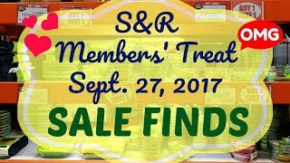 S&R Members' Treat Sept 2017 SALE FINDS!