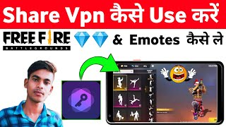 Share Vpn Kaise Use Kare   How To Use Share Vpn   Share Vpn Free Fire  Share Vpn Se Diamond Kaise Le screenshot 3