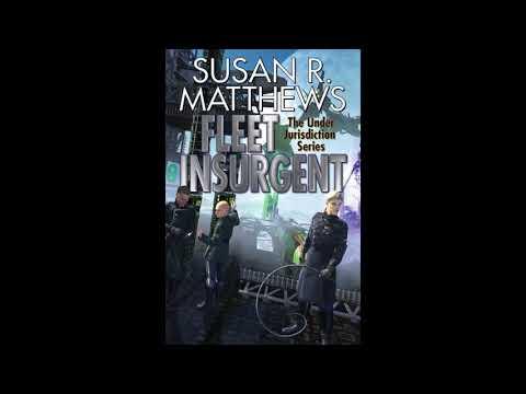 BFRH: Susan R. Matthews on Fleet Insurgent