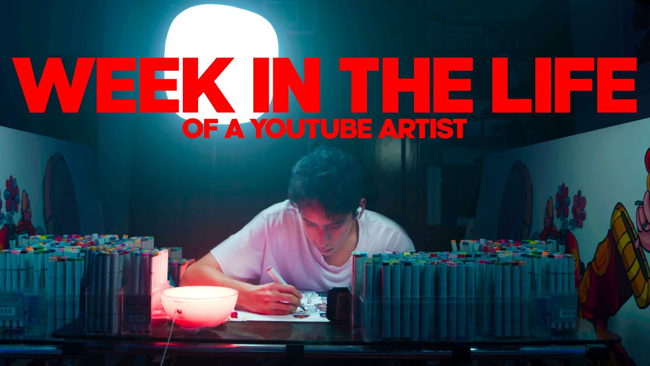 A WEEK IN THE LIFE OF A YOUTUBE ARTIST