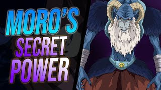 What is Moro's Secret Power in Dragon Ball Super? - Community Speaks!