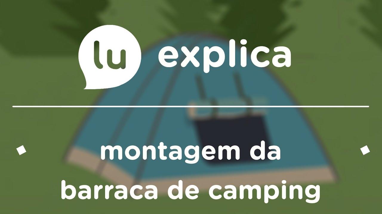 421e01c3e Como montar a barraca de camping  Olha só essas dicas! - YouTube