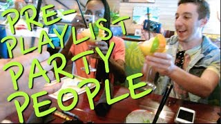 PRE-PLAYLIST PARTY PEOPLE