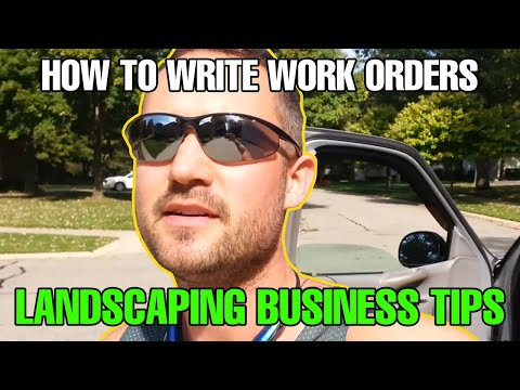 How to Write Work Orders Landscaping Business