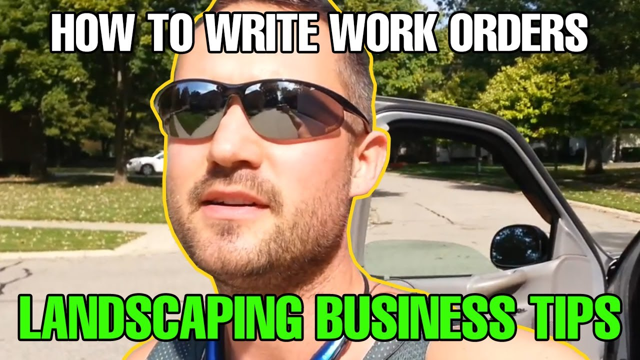 How to Write Work Orders Landscaping Business - YouTube