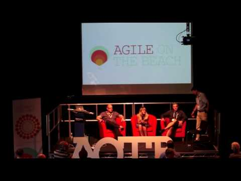Panel Discussion and Close - Agile on the Beach 2016