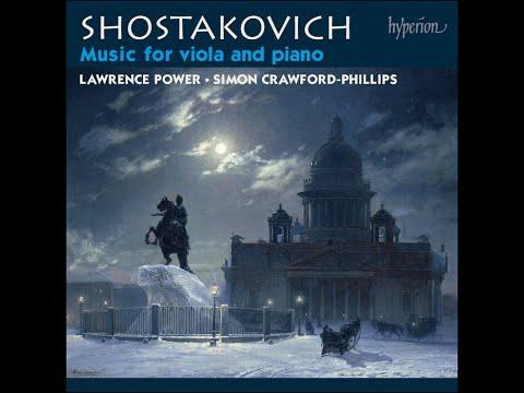 Dmitri Shostakovich—Music for viola and piano—Lawrence Power (viola)