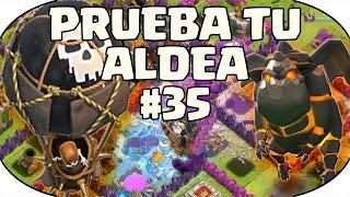 PRUEBA TU ALDEA #35 - A por todas con Clash of Clans - Español - CoC